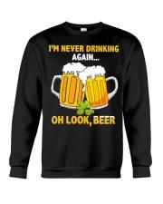 Never Drinking Crewneck Sweatshirt thumbnail