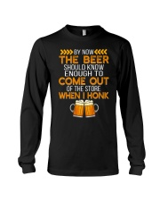 The Beer Come Out When I Honk Long Sleeve Tee thumbnail