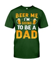 Going To Be A Dad Classic T-Shirt front