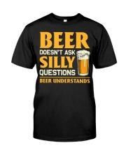 Beer Understands Classic T-Shirt front