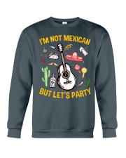 Not Mexican But Let's Party Crewneck Sweatshirt tile