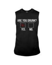 Are you drunk Sleeveless Tee thumbnail