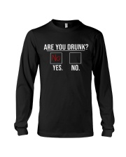 Are you drunk Long Sleeve Tee thumbnail