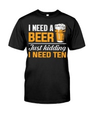 I Need Ten Classic T-Shirt thumbnail