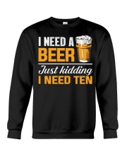 I Need Ten Crewneck Sweatshirt thumbnail