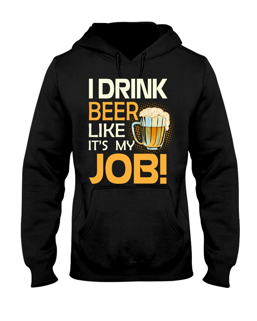 My Job Hooded Sweatshirt