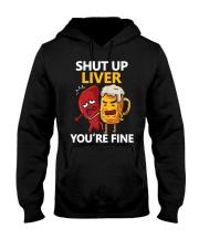 Shut Up Liver Hooded Sweatshirt front