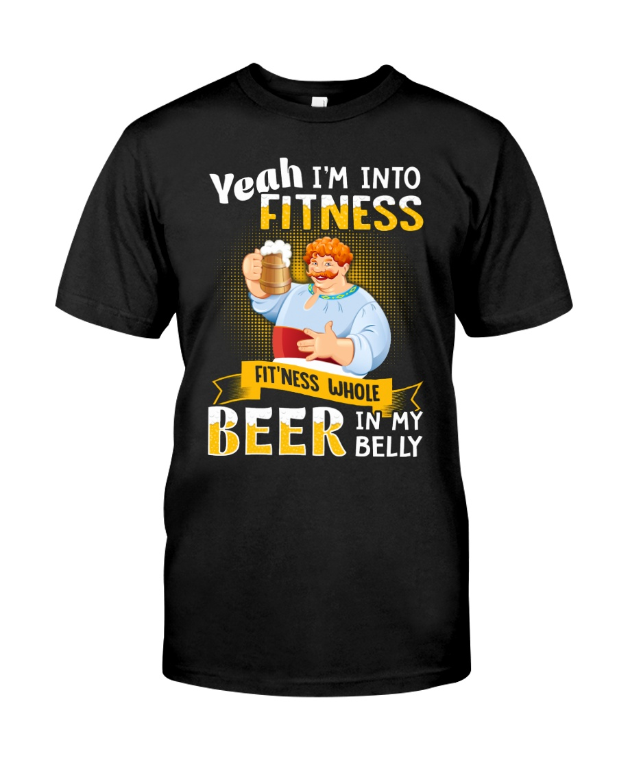 I'm Into Fitness Classic T-Shirt