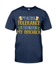 My Alcohol Tolerance Classic T-Shirt front
