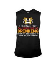 A Drunk Talks To Himself Sleeveless Tee thumbnail