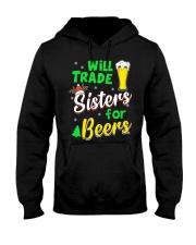 Trade Sisters For Beers Hooded Sweatshirt front