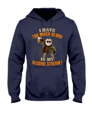 Too Much Blood In My Alcohol Stream Hooded Sweatshirt thumbnail