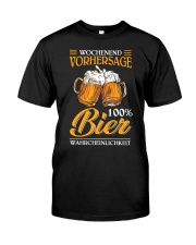 Wochenend Vorhersage Bier Classic T-Shirt front