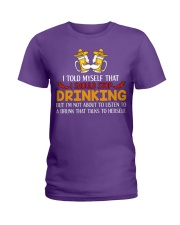 A Drunk Talks To Herself Ladies T-Shirt thumbnail