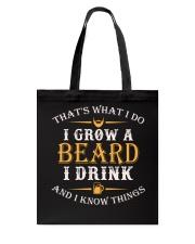 I Grow A Beard I Drink Tote Bag thumbnail
