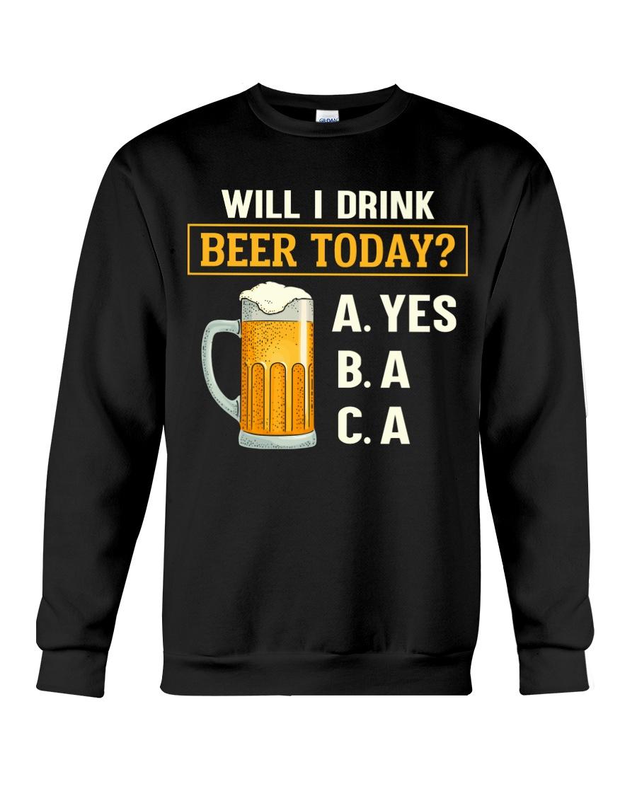 Drink Beer Today Crewneck Sweatshirt