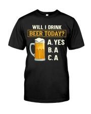 Drink Beer Today Classic T-Shirt thumbnail