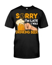 Sorry I'm Late Classic T-Shirt front