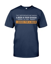 Ask For A Beer Classic T-Shirt front