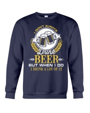 Drink A Lot Of It Crewneck Sweatshirt thumbnail