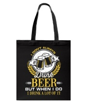 Drink A Lot Of It Tote Bag thumbnail