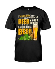I Asked For A Beer Classic T-Shirt front