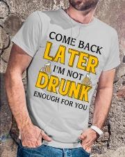 Come Back Later Classic T-Shirt lifestyle-mens-crewneck-front-4