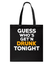 Drunk Tonight Tote Bag thumbnail