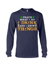 I Drink Long Sleeve Tee thumbnail