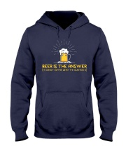 Beer Is The Answer Hooded Sweatshirt thumbnail