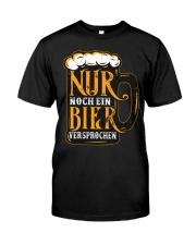 Nur Noch Ein Bier Classic T-Shirt front