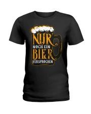 Nur Noch Ein Bier Ladies T-Shirt thumbnail