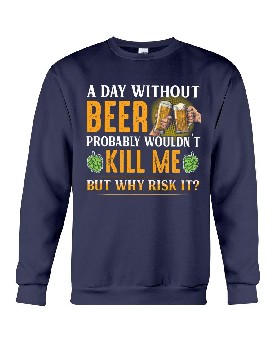 Without Beer Crewneck Sweatshirt