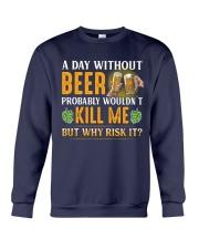 Without Beer Crewneck Sweatshirt front