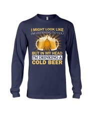 Drinking A Cold Beer Long Sleeve Tee thumbnail