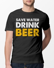 Save Water Drink Beer Classic T-Shirt lifestyle-mens-crewneck-front-13