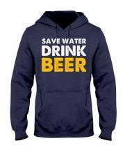 Save Water Drink Beer Hooded Sweatshirt thumbnail