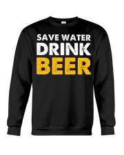 Save Water Drink Beer Crewneck Sweatshirt thumbnail
