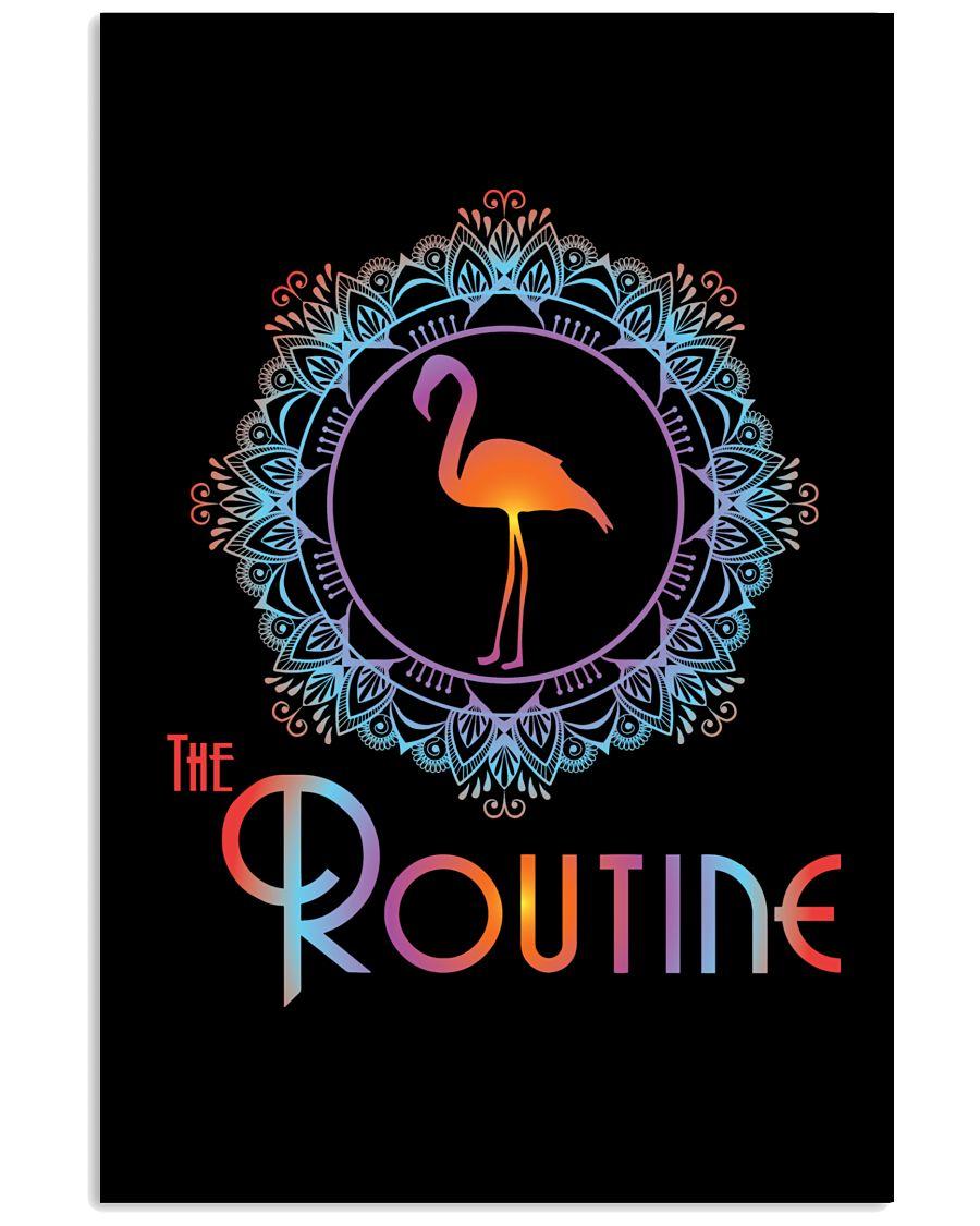 The Routine - Mandala Flamingo Collection 16x24 Poster