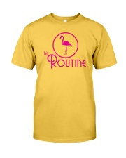 The Routine - Classic Pink Flamingo Collection Classic T-Shirt front