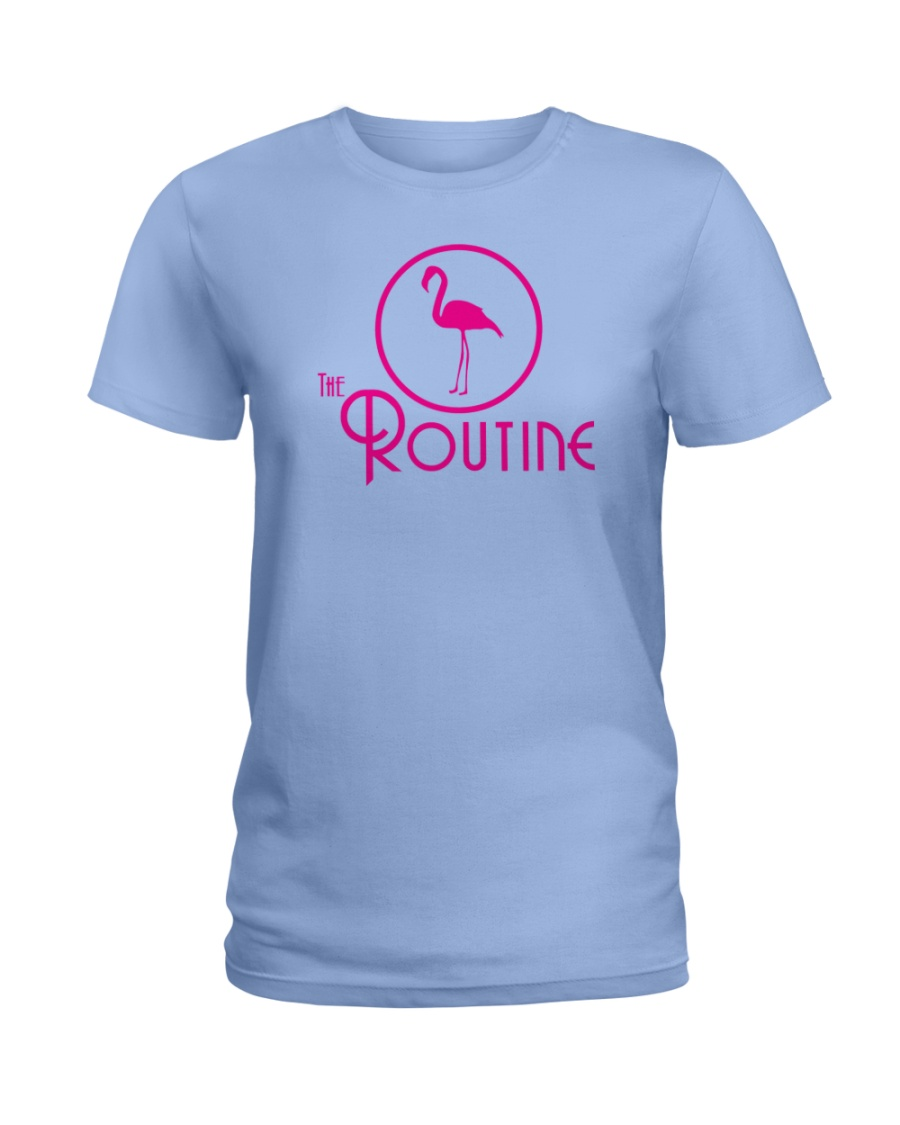 The Routine - Classic Pink Flamingo Collection Ladies T-Shirt