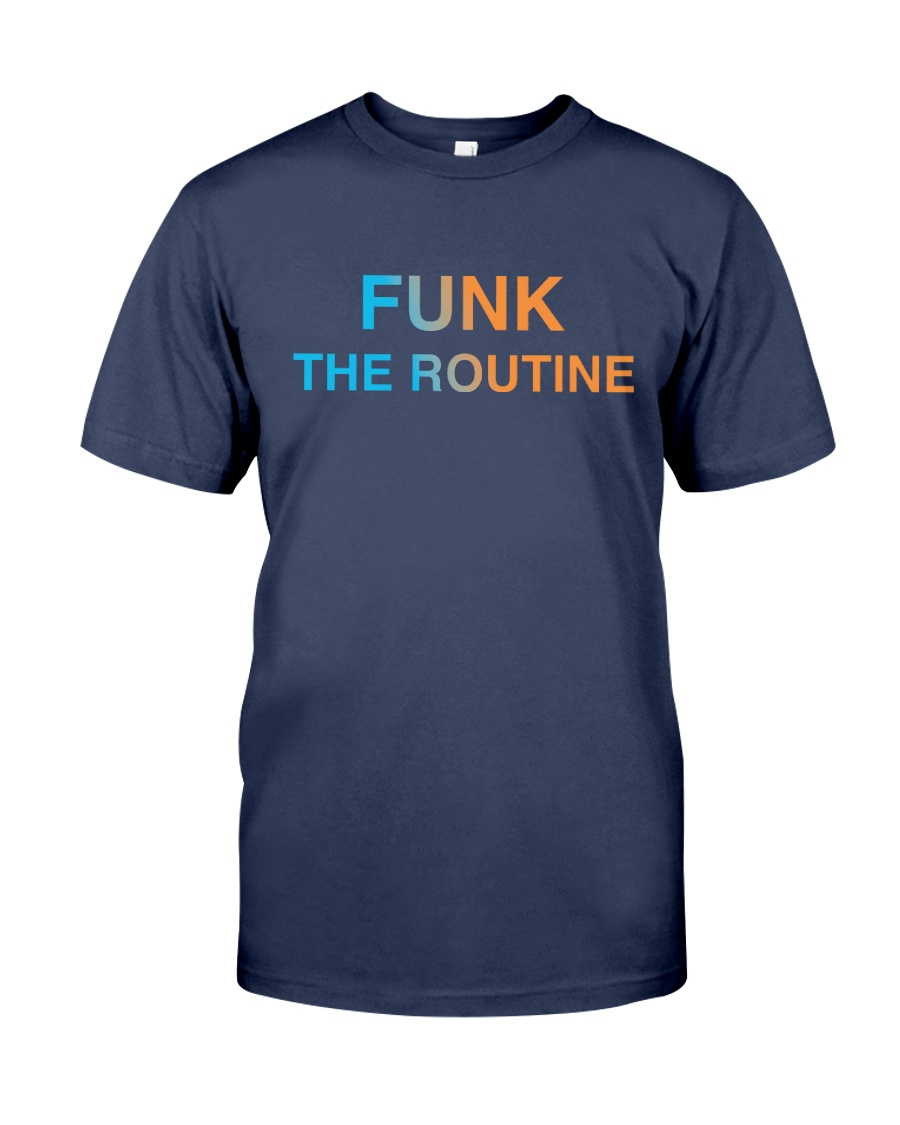 The Routine - FUNK The Routine Collection Premium Fit Mens Tee