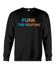The Routine - FUNK The Routine Collection Crewneck Sweatshirt thumbnail