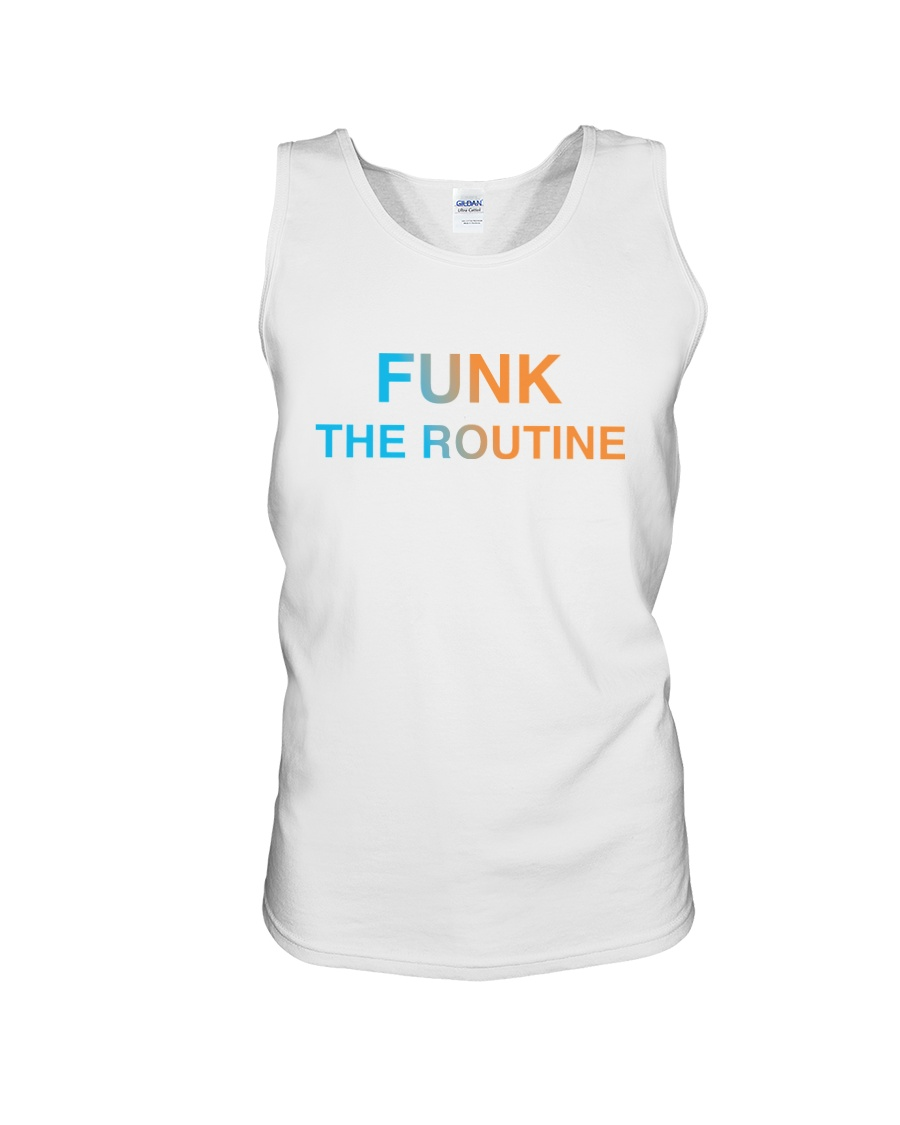 The Routine - FUNK The Routine Collection Unisex Tank