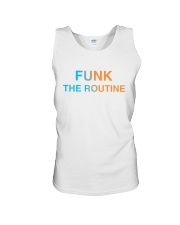 The Routine - FUNK The Routine Collection Unisex Tank front