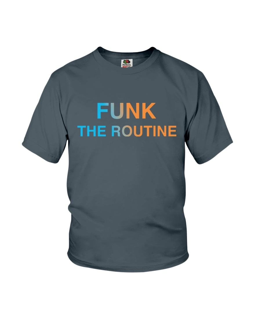 The Routine - FUNK The Routine Collection Youth T-Shirt