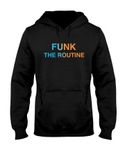 The Routine - FUNK The Routine Collection Hooded Sweatshirt thumbnail
