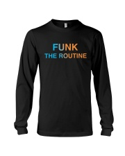 The Routine - FUNK The Routine Collection Long Sleeve Tee thumbnail
