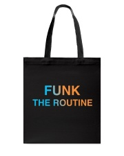 The Routine - FUNK The Routine Collection Tote Bag front