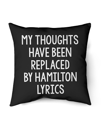 My Thoughts Have Been Replaced By Hamilton Lyrics